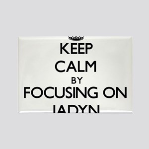 Keep Calm by focusing on on Jadyn Magnets