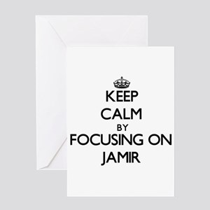 Keep Calm by focusing on on Jamir Greeting Cards