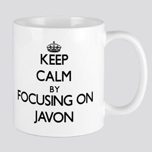 Keep Calm by focusing on on Javon Mugs