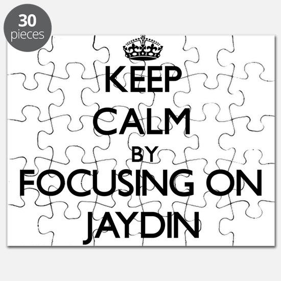 Keep Calm by focusing on on Jaydin Puzzle