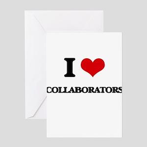 I love Collaborators Greeting Cards
