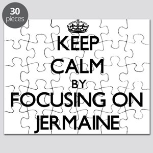 Keep Calm by focusing on on Jermaine Puzzle