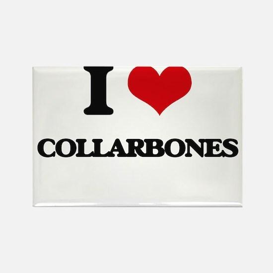 I love Collarbones Magnets