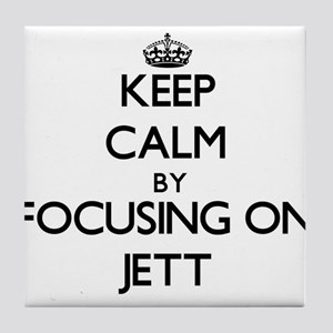 Keep Calm by focusing on on Jett Tile Coaster