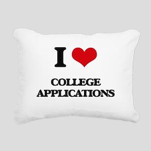 I love College Applicati Rectangular Canvas Pillow