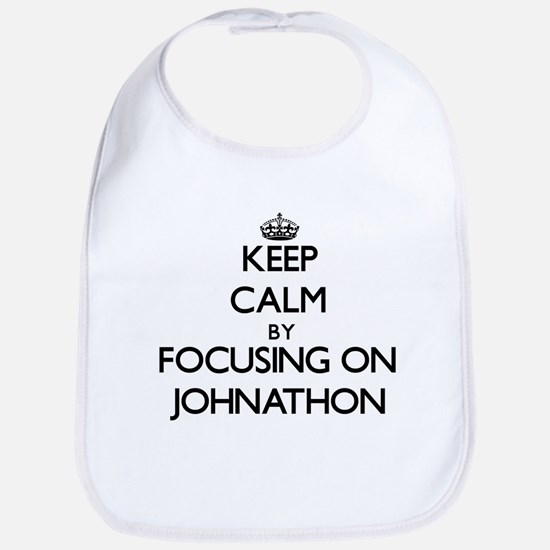 Keep Calm by focusing on on Johnathon Bib
