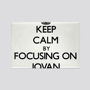 Keep Calm by focusing on on Jovan Magnets