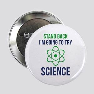"I'm Going To Try Science 2.25"" Button (10 pack)"