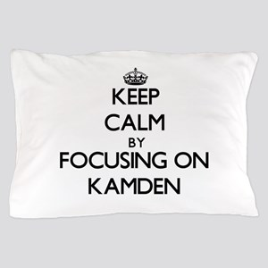 Keep Calm by focusing on on Kamden Pillow Case