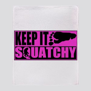 Keep it squatchy Pink Throw Blanket