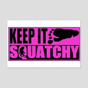 Keep it squatchy Pink Mini Poster Print