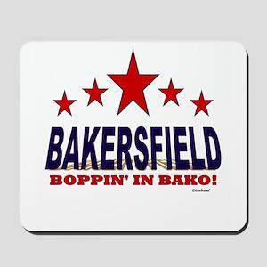 Bakersfield Boppin' In Bako Mousepad