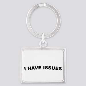 Ihaveissues Keychains