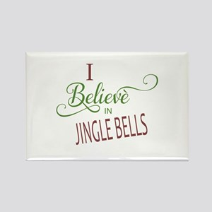 I Believe In Jingle Bells Rectangle Magnet