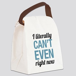 Cant Even Canvas Lunch Bag