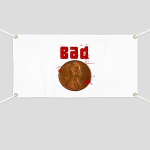 Bad Penny Banner