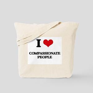 I love Compassionate People Tote Bag