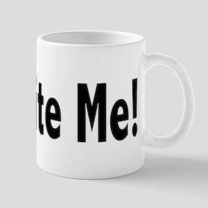 Oh, Bite Me! Mugs