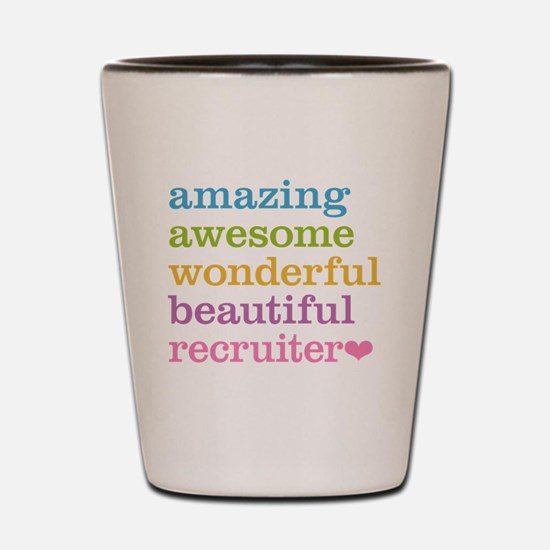 Awesome Recruiter Shot Glass