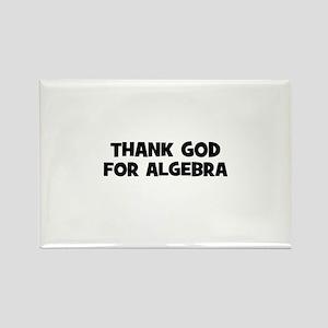 Thank God For Algebra Rectangle Magnet