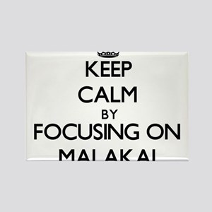 Keep Calm by focusing on on Malakai Magnets