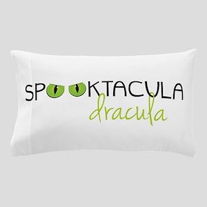 Spooktacula Dracula Pillow Case
