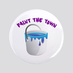 """Paint The Town 3.5"""" Button"""