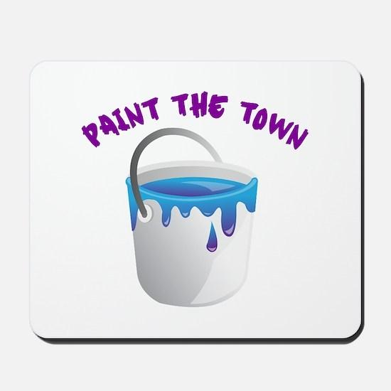 Paint The Town Mousepad