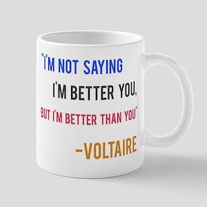 Voltaire Ego Quote Mug