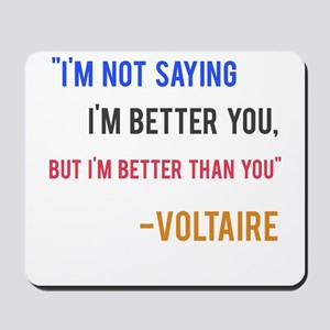 Voltaire Ego Quote Mousepad