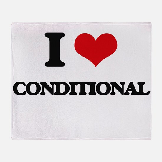 I love Conditional Throw Blanket