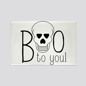 Boo To You Magnets