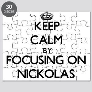 Keep Calm by focusing on on Nickolas Puzzle