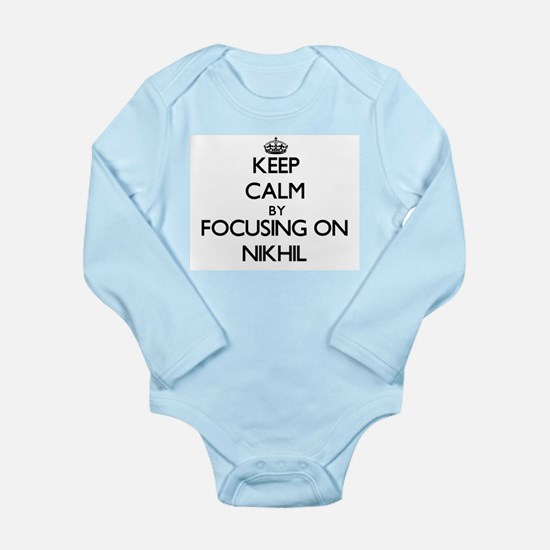 Keep Calm by focusing on on Nikhil Body Suit