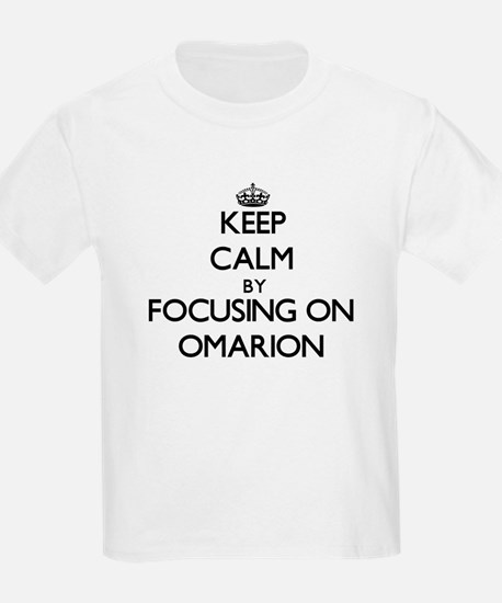 Keep Calm by focusing on on Omarion T-Shirt