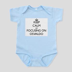 Keep Calm by focusing on on Osvaldo Body Suit