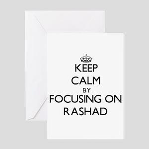 Keep Calm by focusing on on Rashad Greeting Cards