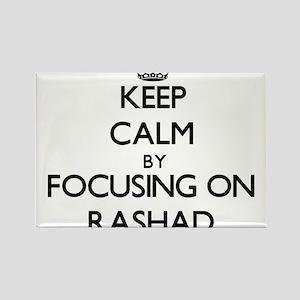 Keep Calm by focusing on on Rashad Magnets
