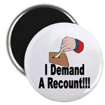 I Demand A Recount Magnet (10 pk)