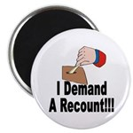 I Demand A Recount Magnet (100 pk)