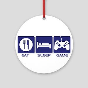 Eat Sleep Game Ornament (Round)