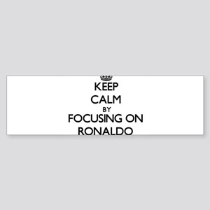Keep Calm by focusing on on Ronaldo Bumper Sticker