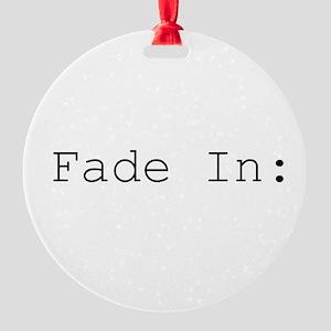 fade in Ornament