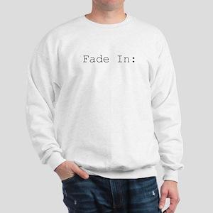 fade in Sweatshirt