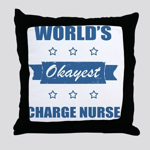 World's Okayest Charge Nurse Throw Pillow