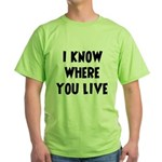 KnowWhereYouLive Green T-Shirt