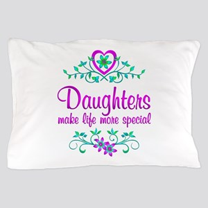 Special Daughter Pillow Case