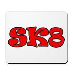 Skater SK8 Mousepad