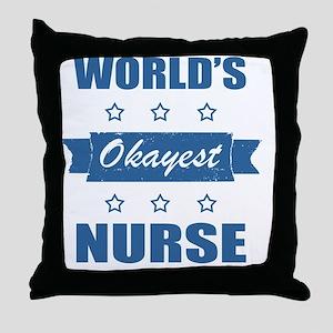 World's Okayest Nurse Throw Pillow