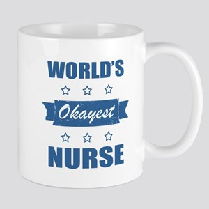 World's Okayest Nurse Mugs